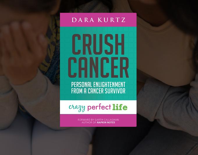 Crush Cancer by Dara Kurtz